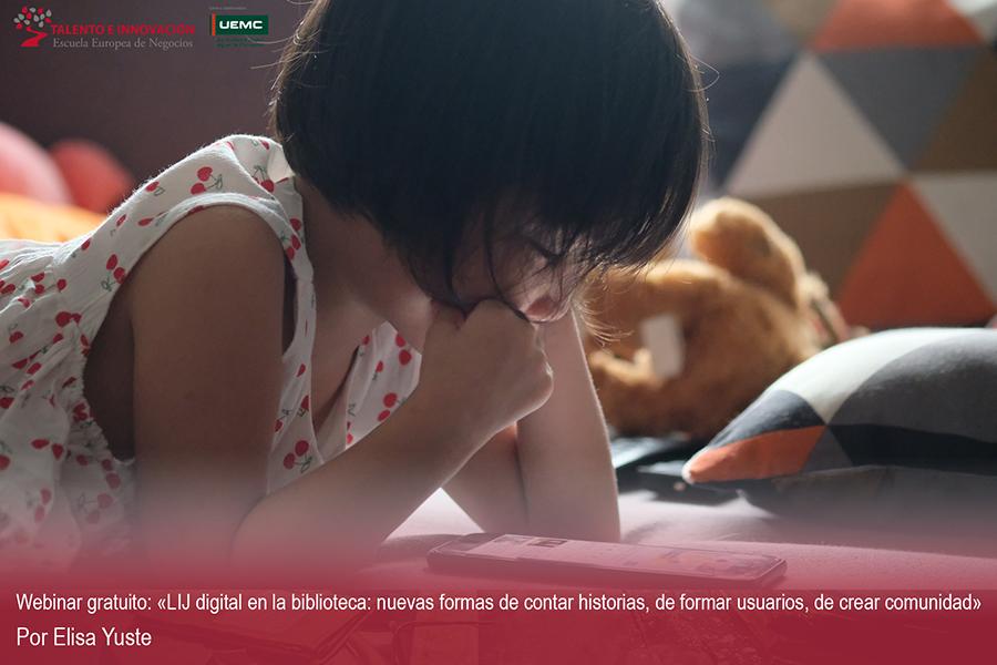 Webinar Gratuito sobre LIJ Digital por Elisa Yuste